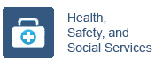Health, Safety, and Social Services