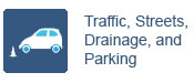 Traffic, Streets, and Drainage